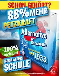 """""""88% mehr Petzkraft - 100% natürlich nach alter Schule"""" - Plakat von Stay Behind Foundation gegen AfD-Petzportale"""