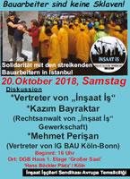 """Veranstaltung der IG BAU  in Köln, 20. Oktober: """"Bauarbeiter sind keine Sklaven – Solidarität mit den streikenden Bauarbeitern in Istanbul"""