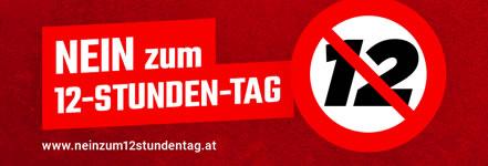 Nein zum 12-Stunden-Tag in Österreich