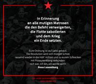 """[Kiel am 1.11.18] Gedenkaktion """"100 Jahre Novemberrevolution – Gedenken an Gedenken an alle Deserteure, Saboteure und Befehlsverweigerer"""""""