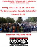 Freiheit für die inhaftierten Arbeiter-Aktivisten im Iran! Kundgebung am 21.12.2018 vor dem iranischen Konsulat in Frankfurt