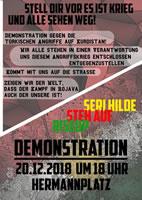 Solidarität gegen den geplanten neuen militärischen Überfall der Türkei  auf Nordsyrien – und gegen die Unterstützung der BRD auch für diesen Feldzug - Demo am 20.12.18 in Berlin