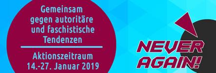 Never Again! Studentische Aktionstage gegen autoritäre und faschistische Tendenzen 14.-27. Januar 2019