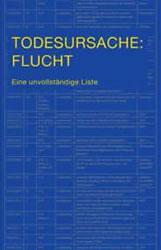 [Buch] Todesursache: Flucht. Eine unvollständige Liste
