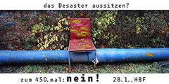 Die 450. Montagsdemo GEGEN Stuttgart21 am 28.01.: Das Desaster aussitzen? zum 450.mal:nein!