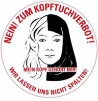 Nein zum Kopftuch-Verbot! Kein Berufsverbot für Frauen! Und: Kein Kopftuchzwang…