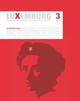 RLS: Heft 3/18 der Zeitschrift Luxemburg – Gesellschaftsanalyse und linke Praxis