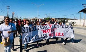 Demonstration der Streikenden in Nordmexiko am 31.1.2019 - gegen die Unternehmen und die Gewerkschaft...