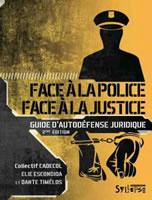 Frankreich: Face à la police / face à la justice