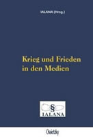 """IALANA: Buch """"Krieg und Frieden in den Medien"""""""