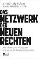 Buch von Christian Fuchs und Paul Middelhoff: Das Netzwerk der Neuen Rechten