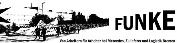 Funke: Flugblatt von Arbeitern für Arbeiter bei Mercedes, Zulieferer und Logistik Bremen