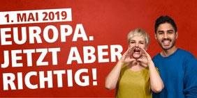 """Aufruf des Deutschen Gewerkschaftsbundes zum Tag der Arbeit 2019 : """"Europa. Jetzt aber richtig!"""""""