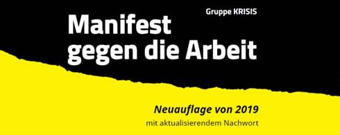 Manifest gegen die Arbeit: Vierte Druckauflage erschienen