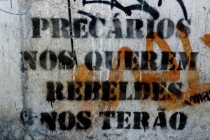 Streikplakat in Portugals Call Centern: Sie wollen uns rebellisch? Geht in Ordnung!