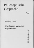 """""""Was kommt nach dem Kapitalismus?"""" Broschüre von Dr. phil. Meinhard Creydt"""