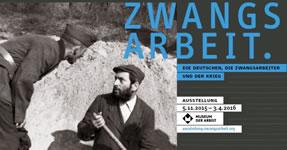 """Ausstellung zum Thema Zwangsarbeit: """"Die Deutschen, die Zwangsarbeiter und der Krieg"""" im Hamburger Museum für Arbeit 2016"""