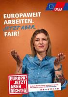 DGB: Europawahl am 26. Mai: EUROPA. JETZT ABER RICHTIG!