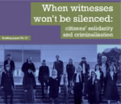 Institute of Race Relations (IRR): When witnesses won't be silenced: citizens' solidarity and criminalisation