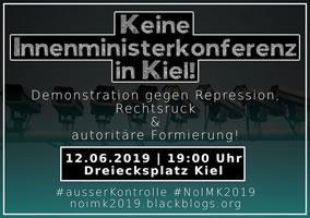 IMK 2019 12.-14. Juni 2019 in Kiel - Keine Innenministerkonferenz in Kiel! Gegen Repression, Rechtsruck & autoritäre Formierung!