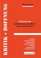Buch von Bodo Zeuner: Kritik und Hoffnung. Politische und politikwissenschaftliche Texte aus 50 Jahren
