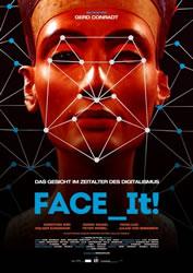 [Kinofilm] Face_It! - Das Gesicht im Zeitalter des Digitalismus