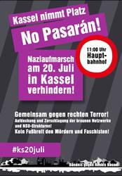 Bündnis gegen Rechts Kassel: Kassel nimmt Platz! No pasaran! am 20. Juli 2019