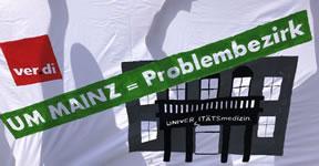 Unimed Mainz ist Problembezirk. ver.di will die Mehrheit zur Unterstützung