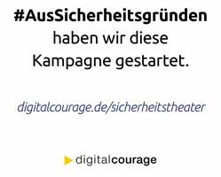Digitalcourage: Schluss mit dem Sicherheitstheater! Stoppt die Gleichsetzung von 'Sicherheit' und 'Repression'