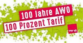 ver.di: 100 Jahre AWO - 100 Prozent Tarif
