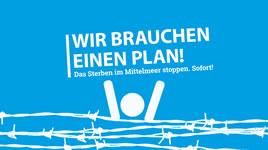 [Protestpostkartenaktion] Wir brauchen einen Plan. Was unternommen werden muss, um das Sterben im Mittelmeer zu stoppen