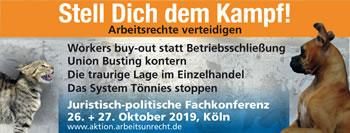 [26.+ 27. Oktober 2019 in Köln] Stell Dich dem Kampf! Arbeitsrechte verteidigen. 2. Juristisch-politische Fachkonferenz der aktion ./. arbeitsunrecht