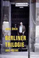 Aras Ören: »Berliner Trilogie«