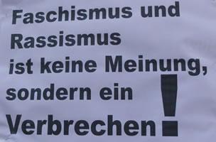 Faschismus und Rassismus ist keine Meinung, sondern ein Verbrechen!