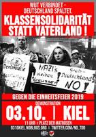 """[3.10.2019] """"Tag der Deutschen Einheit"""" in Kiel bleibt nicht unwidersprochen: """"Wut verbindet – Deutschland spaltet. Klassensolidarität statt Vaterland!"""""""