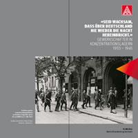 Wanderausstellung über Gewerkschafter in KZs - ab 21. Januar 2020 in Berlin