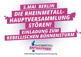 Operation Bühnensturm bei Rheinmetall: Die Rheinmetall-Hauptversammlung am 05. Mai 2020 stören!
