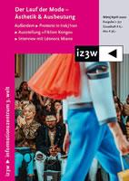 iz3w 377 von März/April 2020: Der Lauf der Mode. Ästhetik & Ausbeutung