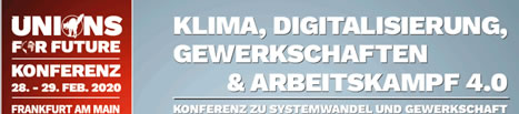 [28./29.2.20 in Frankfurt] Klima, Digitalisierung, Gewerkschaften & Arbeitskampf 4.0 - Konferenz zu Systemwandel und Gewerkschaft der FAU FRankfurt