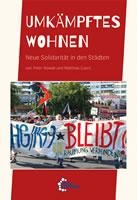 [Buch] Umkämpftes Wohnen – Neue Solidarität in den Städten