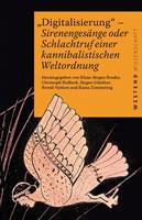 """Buch """"Digitalisierung – Sirenentöne oder Schlachtruf der kannibalistischen Weltordnung"""""""