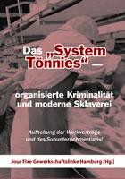 """Buch: """"Das """"System Tönnies"""" – organisierte Kriminalität und moderne Sklaverei"""""""
