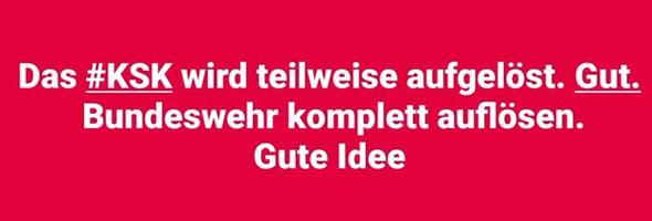 """Der rechtsradikale Einzelfall der Bundeswehr – beim Namen genannt: KSK. Endgültige und ersatzlose Auflösung der Munitionsbeschaffer statt """"Bewährung"""" und """"Reform"""" sind gefordert (Grafik von @UnsereNeueSPD, wir danken!)"""