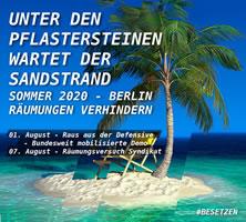 Berlin am 01.08.20: Raus aus der Defensive – PROJEKTE VERTEIDIGEN! Egal ob Meute, Liebig34, Rigaer, Syndikat oder Potse: Räumungen verhindern!