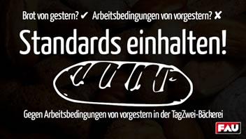 [FAU Dresden] Arbeitskonflikt in TagZwei-Bäckerei: Standards einhalten – Gegen Arbeitsbedingungen von vorgestern