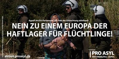 Petition von Pro Asyl: 5 nach 12 für die Menschenrechte! Nein zu einem Europa der Haft- und Flüchtlingslager!