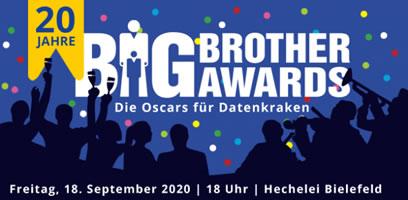 Verleihung der BigBrotherAwards 2020 am 18. September in Bielefeld - zum 20sten Mal!