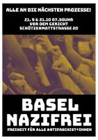 Demoplakat Basel Nazifrei - zu jener Demonstration, die jetzt von der Schweizer Klassenjustiz verfolgt wird...