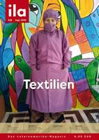 """ila 438 mit dem Schwerpunkt """"Textilien"""""""