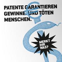 Petition von medico für die Aufhebung des Patentschutzes auf alle unentbehrlichen Medikamente: Patente garantieren Gewinne. Und töten Menschen.